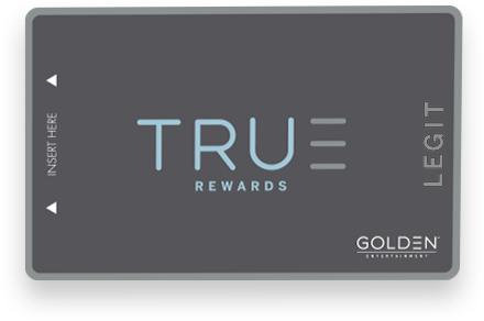 True Rewards Program by Golden Entertainment